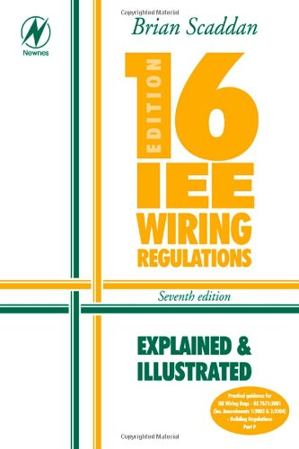 Electrical Bundle: 16th Edition IEE Wiring Regulations: Explained & Illustrated, Seventh Edition