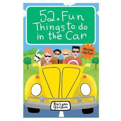 52 Fun Things to Do in the Car (Revised Edition)