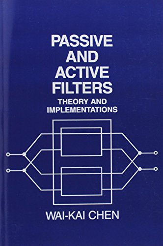 Passive and Active Filters: Theory and Implementations