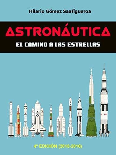 Astronáutica por Hilario Gómez Saafigueroa