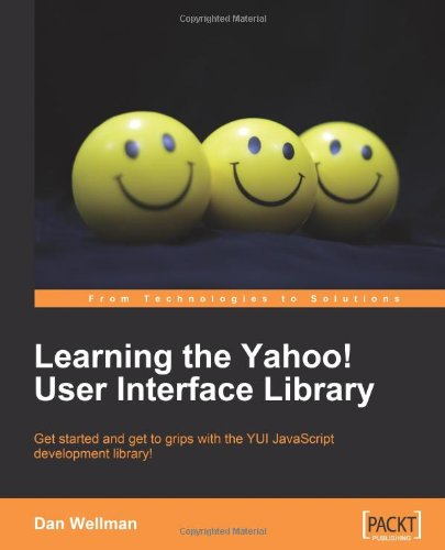 Learning the Yahoo! User Interface Library (YUI)