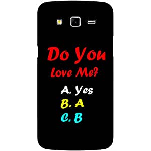 Casotec Funny Quotes Design Hard Back Case Cover for Samsung Galaxy Grand 2 G7102 / G7105