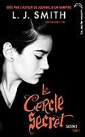 Le Cercle Secret saison 2 - Tome 1 - Le choix inévitable