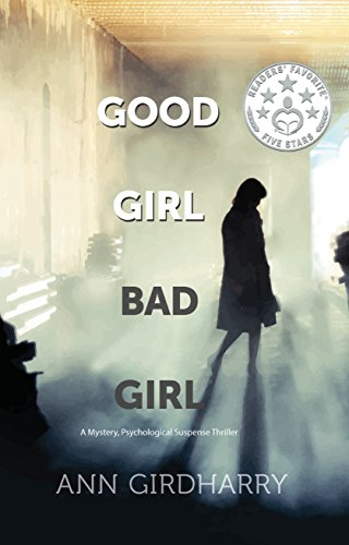 Good Girl Bad Girl by Ann Girdharry ebook deal