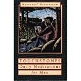 Touchstones: A Book of Daily Meditations for Men (Hazelden meditation series)