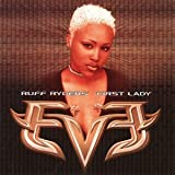 Eve Ruff Ryder's First Lady [Us Import]