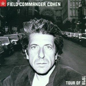Leonard Cohen - Field Commander Cohen - Zortam Music