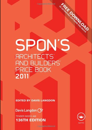 Spon's Architects' and Builders' Price, Book 2011
