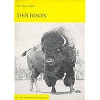 Der Bison: Bison bison L