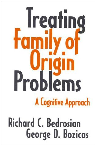 Treating Family of Origin Problems A Cognitive Approach089862231X : image