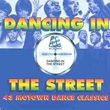 Dancing in the Street: 43 Motown Dance Classics