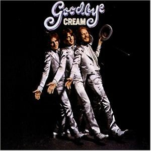 Cream - Goodbye (MFSL) - Zortam Music