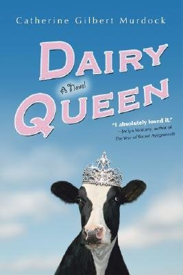 -dairy-queen-by-murdock-catherine-gilbert-author-hardcover-may-2006-hardcover