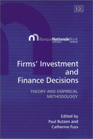 firms-investment-and-finance-decisions-theory-and-empirical-methodology-ina-association-with-the-nat