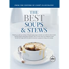 The Best Soups & Stews (Best Recipe)