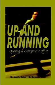 Up and Running - Opening A Chiropractic Office by WINCAN PUBLISHING