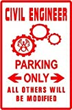 CIVIL ENGINEER PARKING public project sign