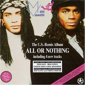MILLI VANILLI - All or nothing-US Remix Album (1989) - Zortam Music
