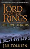 J. R. R. Tolkien The Two Towers: Two Towers v. 2 (The Lord of the Rings)