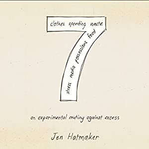7: An Experimental Mutiny Against Excess Audiobook