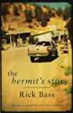 The Hermit's Story (0413772373) by Bass, Rick