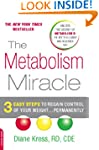 The Metabolism Miracle: 3 Easy Steps...