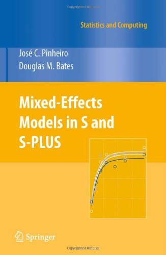 Mixed-Effects Models in S and S-PLUS (Statistics and...