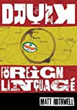 Drunk in Charge of a Foreign Language: The Diary of a Spanish Misadventure (English Edition)