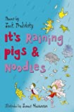 It's Raining Pigs and Noodles (0007139985) by Prelutsky, Jack