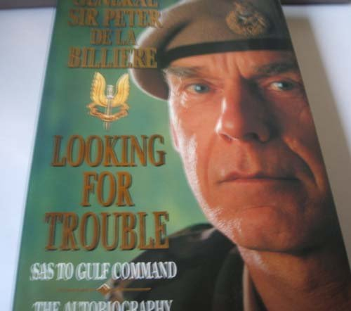 looking-for-trouble-sas-to-gulf-command-the-autobiography