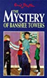 Enid Blyton The Mystery of Banshee Towers (Five Find-outers & Dog)