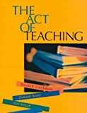 The Act of Teaching (0070148198) by Donald R. Cruickshank