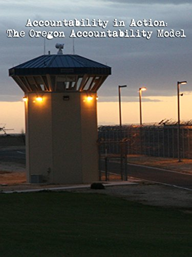 Accountability in Action: The Oregon Accountability Model