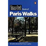 """Time Out"" Book of Paris Walks (""Time Out"" Guides)by Andrew White"