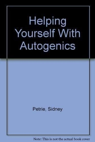 Helping Yourself With Autogenics