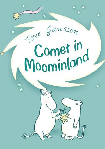 Comet in Moominland: 1 (Puffin Books)