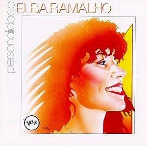Elba Ramalho - Personalidade - Amazon.com Music
