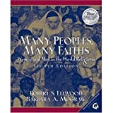 Many Peoples, Many Faiths: Women and Men in the World Religions- Text Only (0006348963) by Ellwood, Robert S.