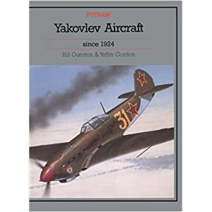 Yakovlev Aircraft Since 1924 (Putnam Aeronautical Books)
