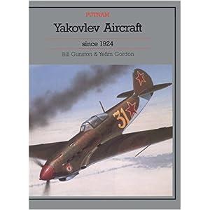 Yakovlev Aircraft Since 1924 (Putnam Aeronautical Books)