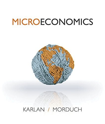 eBook Online Access for Microeconomics, 1E, With Access Code For Connect Plus, by Dean Karlan, Jonathan Morduch