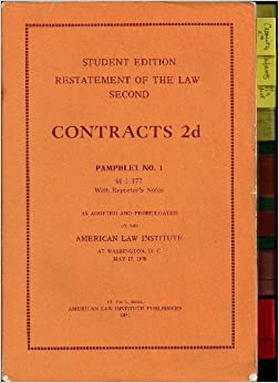 restatement of the law of contracts Restatements of the law are written by prominent legal scholars  of law ( second) contracts (second) foreign relations (third) judgments (second)  law.