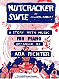 Theodore Presser Nutcracker Suite: A Story With Music (Piano)
