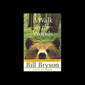 A Walk in the Woods | [Bill Bryson]