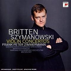 Szymanowski: Violin Concertos 1 + 2/Britte