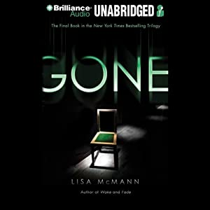 Gone: Wake Series, Book 3 | [Lisa McMann]