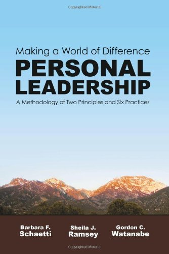 Personal Leadership: Making a World of Difference: A...