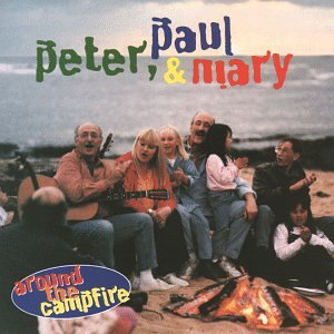 Peter, Paul & Mary - Around The Campfire (disc 1)