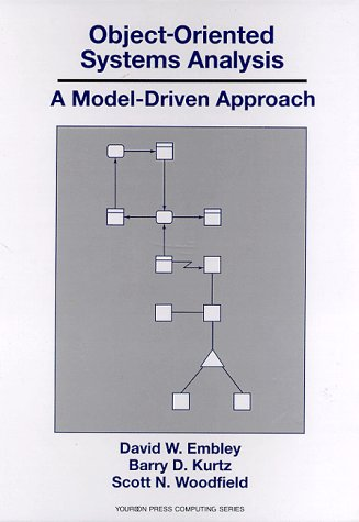 Object-oriented System Analysis: A Model Driven Approach (Yourdon Press Computing Series)