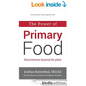 The Power of Primary Food: Nourishment Beyond The Plate